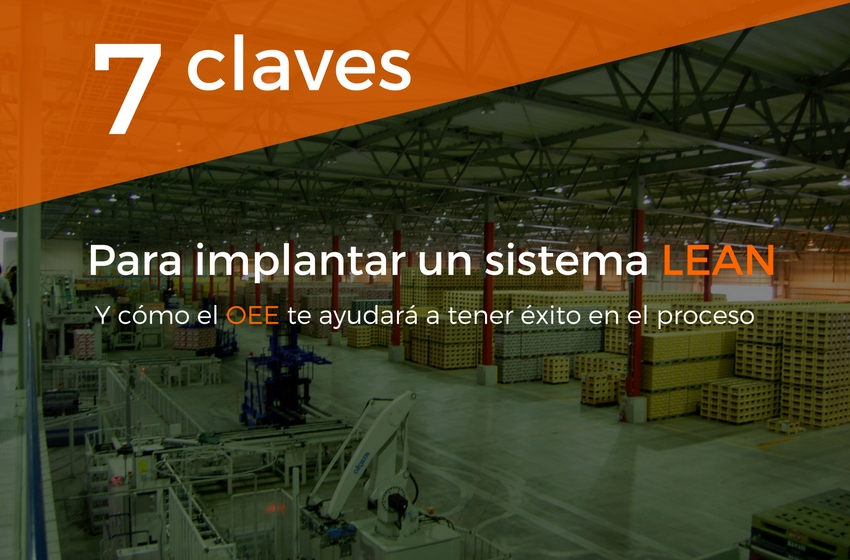 7 claves para implantar un sistema Lean Manufacturing