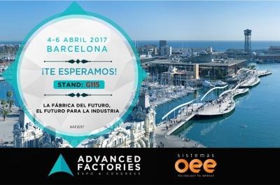 Sistemas OEE presente en la Advanced Factories 2017