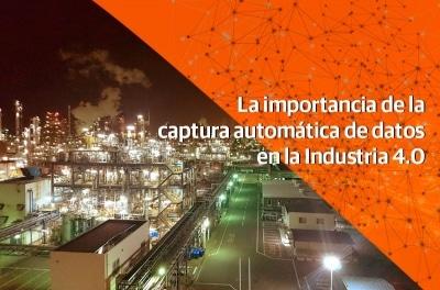La importancia de la captura automática de datos en la Industria 4.0