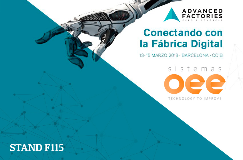 Sistemas OEE en Advanced Factories 2018